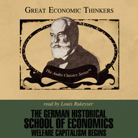 The German Historical School of Economics - Dr. Nicholas Balabkins