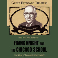 Frank Knight and the Chicago School - Arthur M. Diamond Jr.