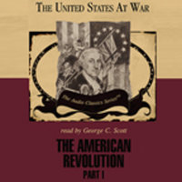 The American Revolution, Part 1 - George H. Smith