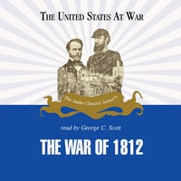 The War of 1812 - Jeffrey Rogers Hummel