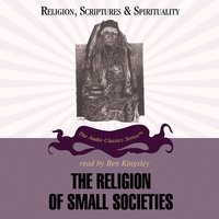 The Religion of Small Societies - Dr. Ninian Smart