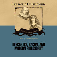 Descartes, Bacon, and Modern Philosophy - Prof. Jeffrey Tlumak