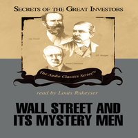 Wall Street and Its Mystery Men - Ken Fisher,Robert Sobel