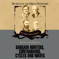 Bargain Hunters, Contrarians, Cycles and Waves - Janet Lowe,Ken Fisher