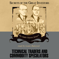 Technical Traders and Commodity Speculators - Bruce Babcock,Lyn M. Sennholz