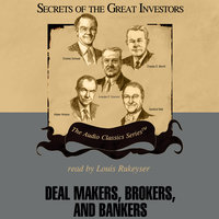 Deal Makers, Brokers, and Bankers - Austin Lynas,Henry R. Hecht
