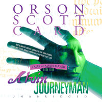 Alvin Journeyman - Orson Scott Card