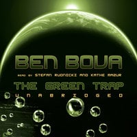 The Green Trap - Ben Bova