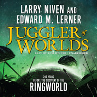 Juggler of Worlds - Larry Niven,Edward M. Lerner