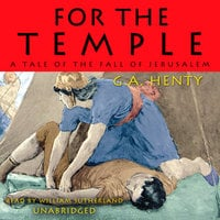 For the Temple - G.A. Henty