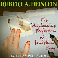 The Unpleasant Profession of Jonathan Hoag - Robert A. Heinlein