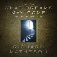 What Dreams May Come - Richard Matheson