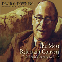The Most Reluctant Convert - David C. Downing