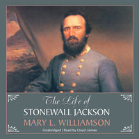 The Life of Stonewall Jackson - Mary L. Williamson