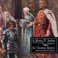 Le Morte d'Arthur, Vol. 1 - Thomas Malory