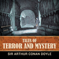 Tales of Terror and Mystery - Arthur Conan Doyle,Conan Doyle