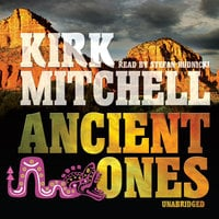 Ancient Ones - Kirk Mitchell