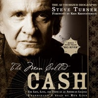The Man Called Cash - Steve Turner