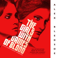 The Girls with Games of Blood - Alex Bledsoe