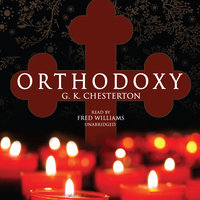 Orthodoxy - G.K. Chesterton