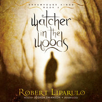 Watcher in the Woods - Robert Liparulo