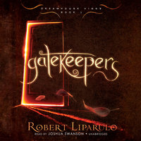 Gatekeepers - Robert Liparulo