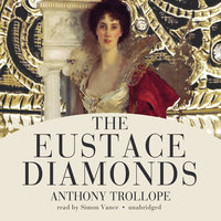 The Eustace Diamonds - Anthony Trollope