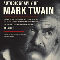 Autobiography of Mark Twain, Vol. 1 - Mark Twain