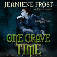 One Grave at a Time - Jeaniene Frost