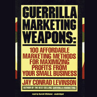 Guerrilla Marketing Weapons - Jay Conrad Levinson