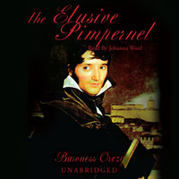 The Elusive Pimpernel - Emma Orczy