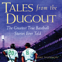 Tales from the Dugout - Mike Shannon