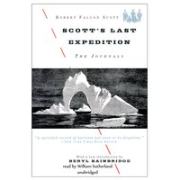 Scott's Last Expedition - Robert Falcon Scott