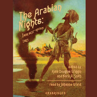 The Arabian Nights - Kate Douglas Wiggin,Nora A. Smith