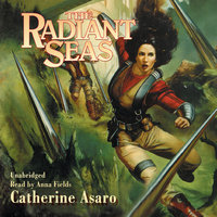 The Radiant Seas - Catherine Asaro
