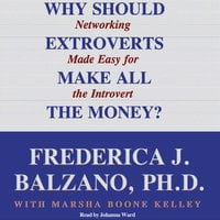 Why Should Extroverts Make All the Money? - Frederica J. Balzano (Ph.D.)