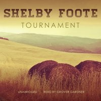 Tournament - Shelby Foote