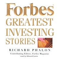Forbes Greatest Investing Stories - Richard Phalon