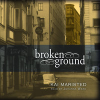 Broken Ground - Kai Maristed