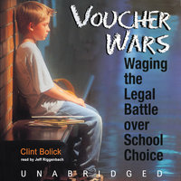 Voucher Wars - Clint Bolick