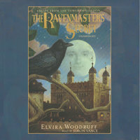 The Ravenmaster's Secret - Elvira Woodruff