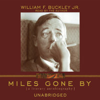 Miles Gone By - William F. Buckley Jr.