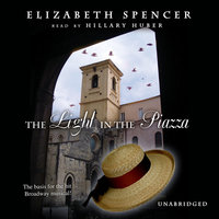 The Light in the Piazza - Elizabeth Spencer