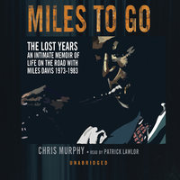 Miles to Go - Chris Murphy