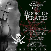 Howard Pyle's Book of Pirates - Howard Pyle,Merle Johnson