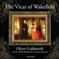 The Vicar of Wakefield - Oliver Goldsmith