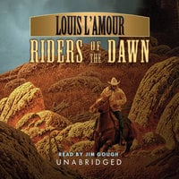 Riders of the Dawn - Louis L'Amour