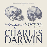 The Origin of Species by Means of Natural Selection - Charles Darwin