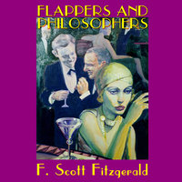 Flappers and Philosophers - F. Scott Fitzgerald