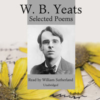 W. B. Yeats - William Butler Yeats